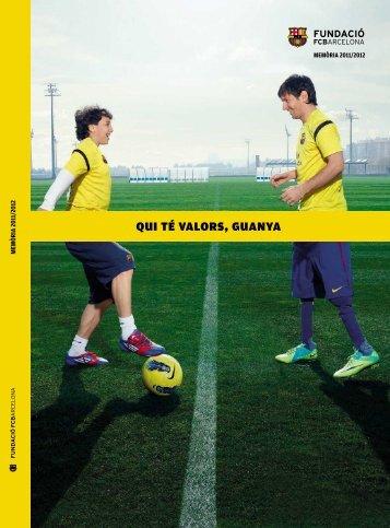 QUI TÉ VALORS, GUANYA - FC Barcelona