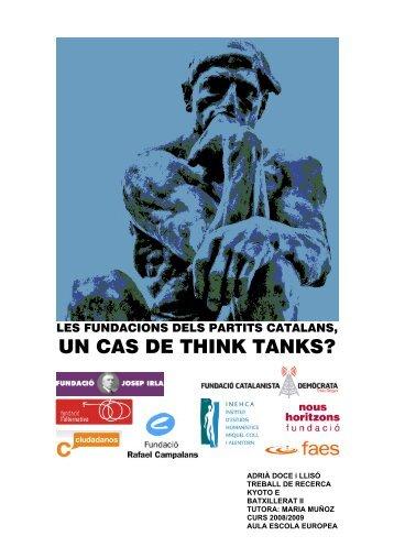Les fundacions dels Partits Catalans, Un Cas De Think Tanks ... - Aula