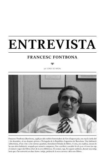 Entrevista, per Jordi de Nadal. - Francesc Fontbona