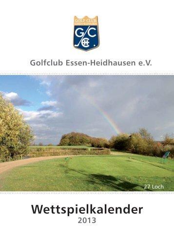 Wettspielkalender 2013 - Golfclub Essen-Heidhausen e.V.