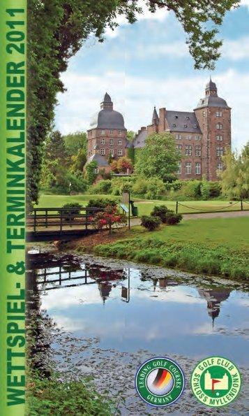 Termin- und Wettspielkalender 2011 - Golfclub Schloss Myllendonk eV