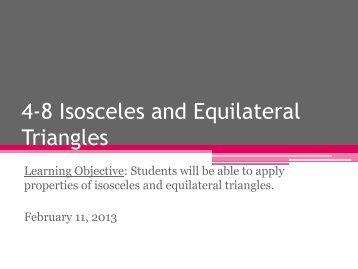 4-8 Isosceles and Equilateral Triangles