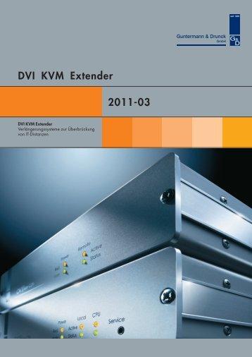 DVI KVM Extender - Guntermann und Drunck GmbH