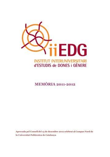 iiEDG MEMORIA 2011-2012 - Institut Interuniversitari d'Estudis de ...