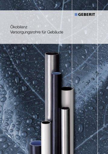 Ökobilanz Versorgungsrohre für Gebäude - Geberit International AG
