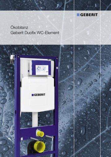 Ökobilanz Geberit Duofix WC-Element - Geberit International AG