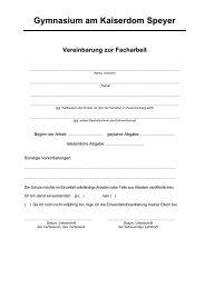 Gymnasium am Kaiserdom Speyer Vereinbarung zur Facharbeit - GaK