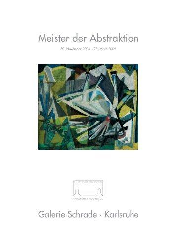 Meister der Abstraktion - Ausstellungskatalog - Galerie Schrade