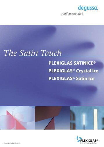 Produktinformation PLEXIGLAS ® GS Satinice