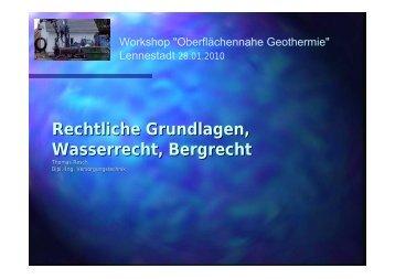 Rechtliche Grundlagen, Wasserrecht, Bergrecht - Geothermie