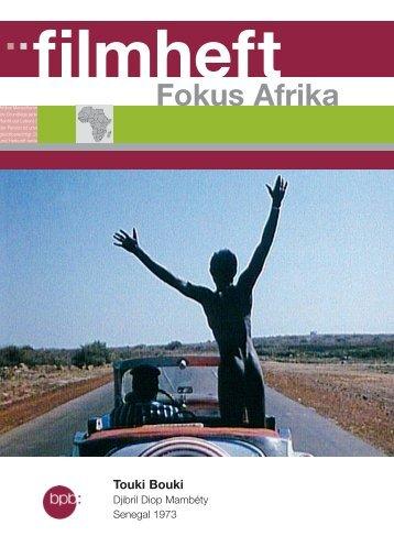 Touki Bouki.indd - Bundeszentrale für politische Bildung