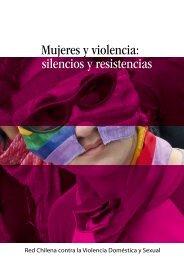 Mujeres y violencia: silencios y resistencias