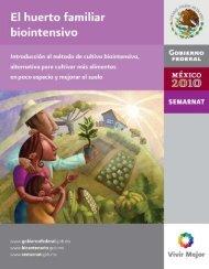 El huerto familiar biointensivo - Semarnat