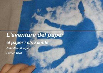 El paper i els sentits - Poble Espanyol