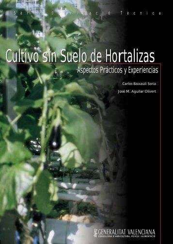 Cultivo sin Suelo de Hortalizas Cultivo sin Suelo de Hortalizas - IVIA