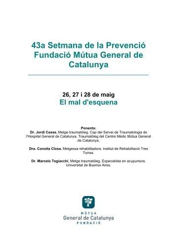 43a Setmana de la Prevenció Fundació Mútua General de Catalunya