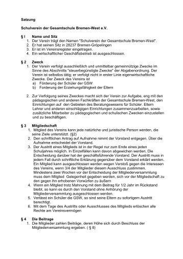 Satzung Schulverein der Gesamtschule Bremen-West e.V. § l Name ...