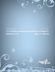 FAMILY WORSHIP GUIDE - Wheaton Bible Church