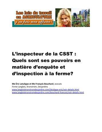 L'inspecteur de la CSST : Quels sont ses pouvoirs en matière d ...