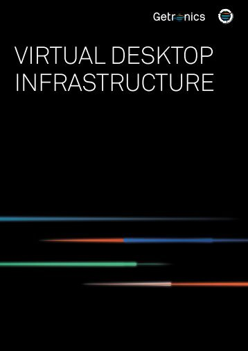 VIRTUAL DESKTOP INFRASTRUCTURE - Getronics