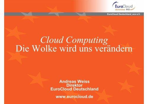 Cloud Computing Die Wolke wird uns verändern - Gelsen-Net
