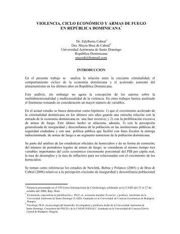 ciclo económico, violencia y armas de fuego en república dominicana