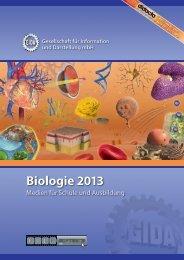 Biologie 2013 - Medien für Schule und Ausbildung - GIDA