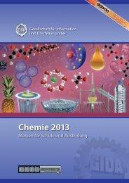Chemie 2013 - Medien für Schule und Ausbildung - GIDA