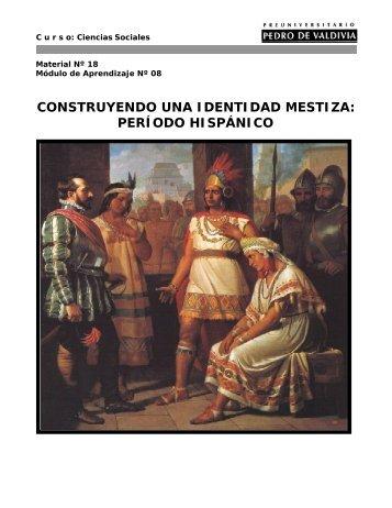 construyendo una identidad mestiza: período hispánico - Bligoo