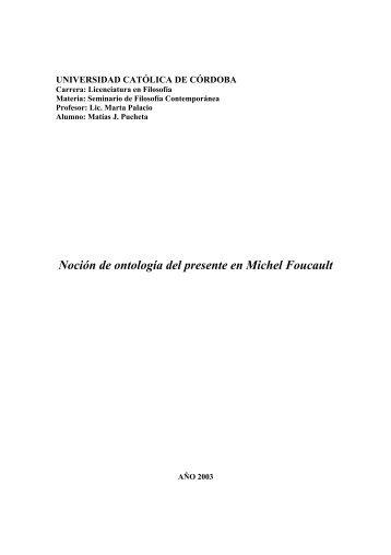 Noción de ontología del presente en Michel Foucault - Universidad ...