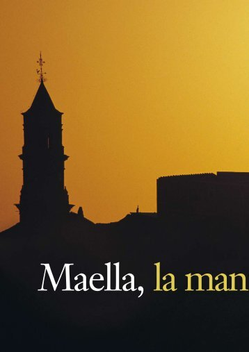 Maella, La Man - Turismo de Zaragoza