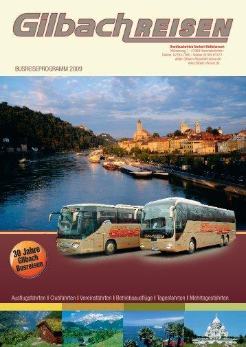 BUSREISEPROGRAMM 2009 - Gilbach-Reisen