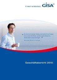 Geschäftsbericht 2010 (PDF; 1,4 MB) - GISA GmbH