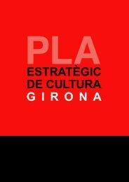 Pla Estratègic de Cultura - Ajuntament de Girona