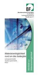 Materialverträglichkeit rund um das Isolierglas - Linther  Glas