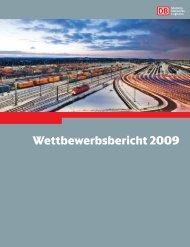 Wettbewerbsbericht 2009 - Deutsche Bahn  AG