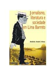 Jornalismo, literatura e sociedade em Lima Barreto - UFRN