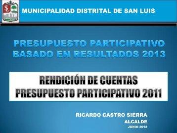 Rendición de cuentas PP-2011 y Avances PP-2012 - Municipalidad ...
