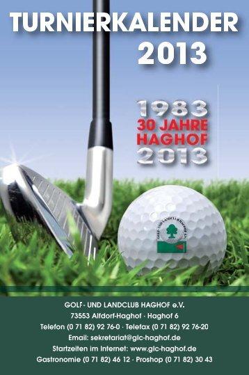 Turnierkalender 2013_Final - Golf- und Landclub Haghof