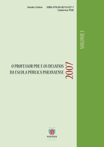 VOLUME I - Secretaria de Estado da Educação do Paraná