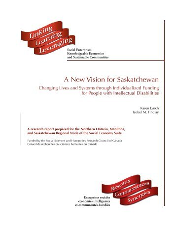 A New Vision for Saskatchewan - Centre for the Study of Co ...