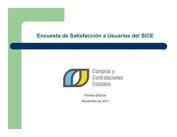 Encuesta de Satisfacción a Usuarios del SICE - Compras y ...