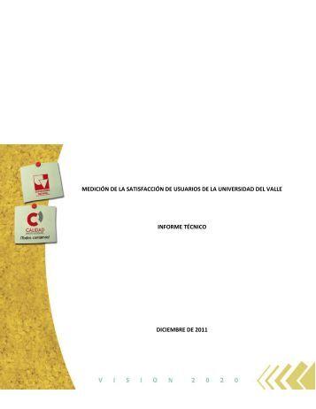 Informe Técnico de Satisfacción de Usuarios - gicuv - Universidad ...