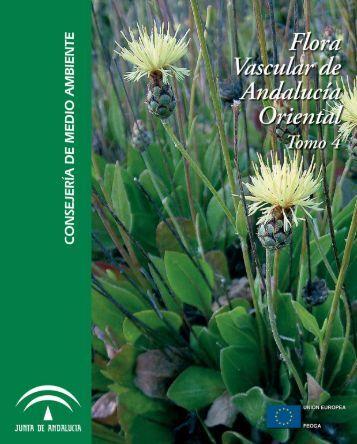 Flora vascular. Tomo 4 - Junta de Andalucía