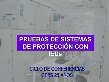 Pruebas de Sistemas de protección con IED's Autor - GERS