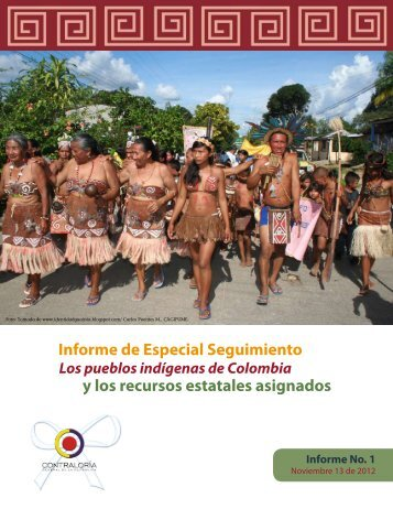 Los resguardos indígenas en Colombia - Contraloría General de la ...