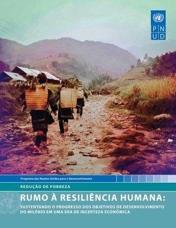 RUMO à RESILIêNCIA HUMANA: - United Nations Development ...