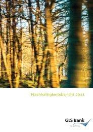Nachhaltigkeitsbericht 2011 - GLS Bank