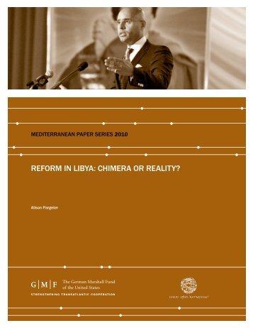 Reform in Libya: Chimera or Reality? - IAI - Istituto Affari Internazionali