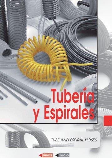 TUBE AND ESPIRAL HOSES Tubería y Espirales T